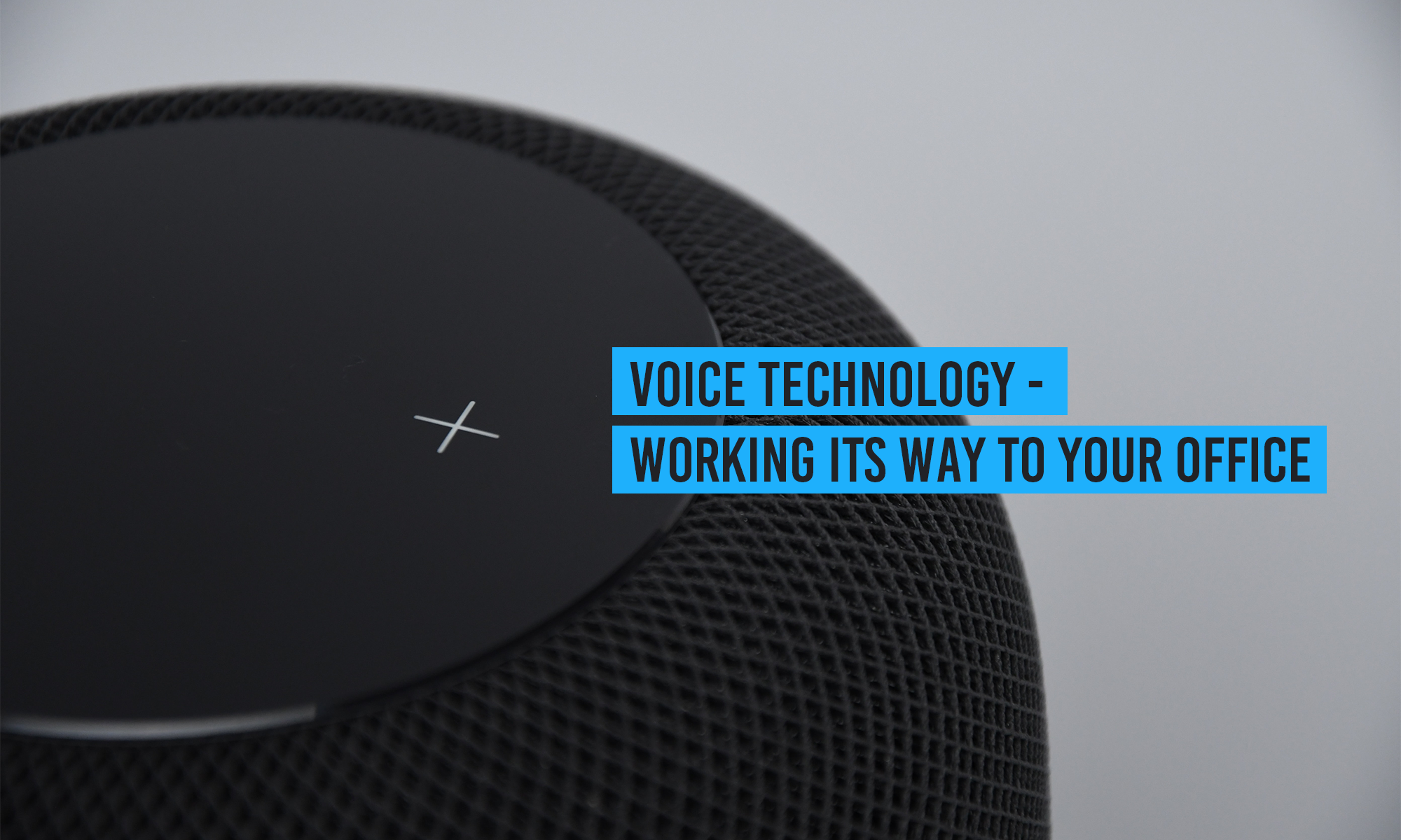 Voice Technology – Working Its Way To Your Office